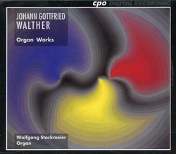 Walther: Organ Works