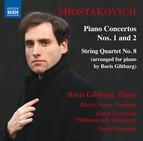 Shostakovich: Piano Concertos Nos. 1 & 2 and String Quartet No. 8