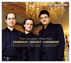 Chaminade, Debussy & Lenormand: Piano Trios