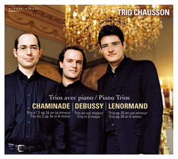 Chaminade, Debussy & Lenormand: Piano Trios