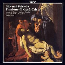 Paisiello: Passione Di Gesu Cristo (La)