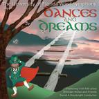 Dances and Dreams