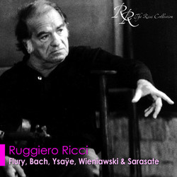 Violin Recital: Ricci, Ruggiero - Flury, U.J. / Bach, J.S. / Ysaye, E. / Wieniawski, H. / Sarasate, P.