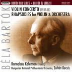 Bartok: Violin Concerto No. 2 - Rhapsodies