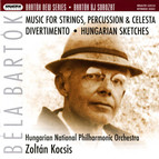 Bartok New Series 10 - Music for Strings, Percussion and Celesta - Divertimento - Hungarian Sketches