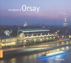Musiques At The Musée D'Orsay - Offenbach, J. / Bizet, G. / Ravel, M. / Debussy, C. / Duparc, H. / Saint-Saens, C. / Faure, G.