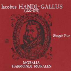 Handl: Moralia / Harmoniae morales, Books 1-3