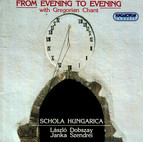 From Evening To Evening With Gregorian Chant