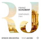 Schubert: Symphonies Nos. 1 & 6