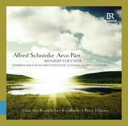 Schnittke: Konzert für Chor, Stimmen der Natur & 3 Geistliche Gesänge - Pärt: Dopo la vittoria