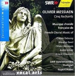 Musique chorale francaise de Claude Debussy, Olivier Messiaen, Maurice Ravel, André Jolivet, Ernest Chausson