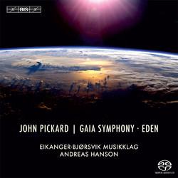 Pickard - Gaia Symphony & Eden