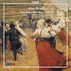 Bruch, M.: Suite On Russian Themes / Serenade Nach Schwedischen Melodien / Swedish Dances