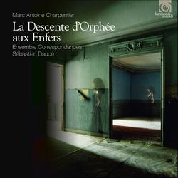 Marc-Antoine Charpentier: La Descente d'Orphée aux Enfers