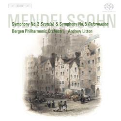 Mendelssohn – Symphonies 3 and 5