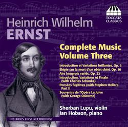 Ernst: Complete Violin Music, Vol. 3