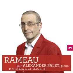 Rameau: Suite en Mi & Suite en Ré