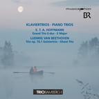 Hoffmann: Grand Trio E-dur - Beethoven: Trio op. 70, 1 Geistertrio