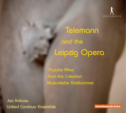 Telemann and the Leipzig Opera: Popular Arias from the Collection Musicalische Ruskammer