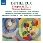 Dutilleux: Symphony No. 1, Métaboles & Les citations
