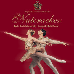 Tchaikovsky, P.I.: The Nutcracker [Ballet]
