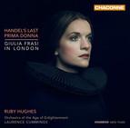 Handel's Last Prima Donna: Giulia Frasi in London