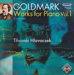 Goldmark: Complete Works for Piano, Vol. 1