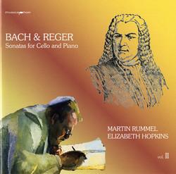 Bach & Reger: Sonatas for Cello and Piano, Vol. II