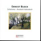 Bloch: Schelomo & Avodath Hakodesh