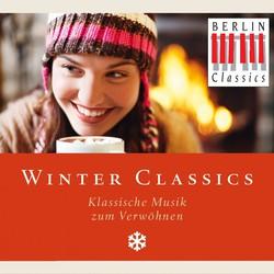 Winter Classics - Klassische Musik zum Verwöhnen