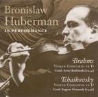 Brahms, J. / Tchaikovsky, P.I.: Violin Concertos (Huberman, Philharmonic Symphony, Rodzinski, Ormandy) (1944, 1946)