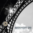 Morgenstern Trio: Tailleferre, Fontyn & Ravel