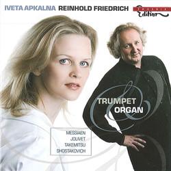 Trumpet and Organ by Iveta Apkalna & Reinhold Friedrich