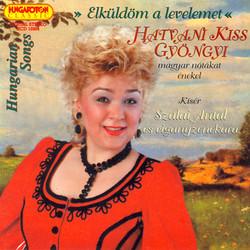 Hungarian Songs As Sung by Gyongyi Hatvani Kiss