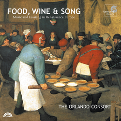 Food, Wine & Song - Music and Feasting in Renaissance Europe