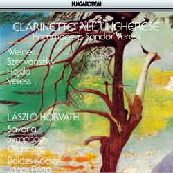 Weiner: Ballad / Szervanszky: Serenade / Hajdu: Capriccio All'Ongarese / Veress: Clarinet Concerto