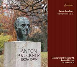 Bruckner: Männerchöre, Vol. 2 (Live)