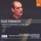 Emil Tabakov: Complete Symphonies, Vol. 4