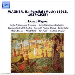 Wagner, R.: Parsifal (Muck) (1913, 1927-1928)